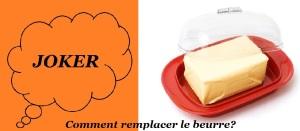 remplacer le beurre